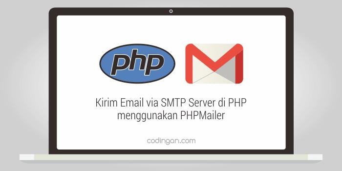 Kirim Email via SMTP Server di PHP menggunakan PHPMailer