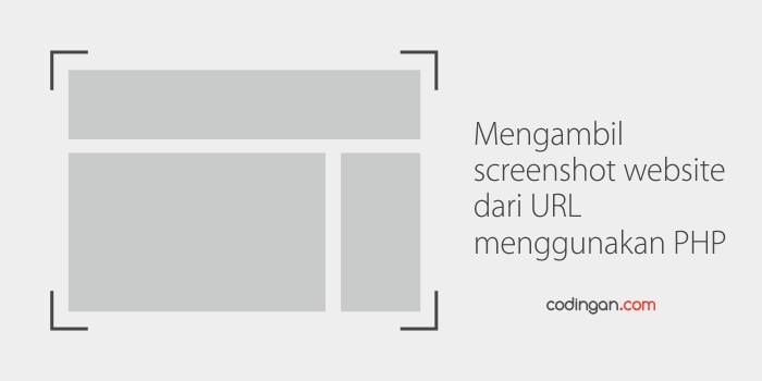 Mengambil screenshot website dari URL menggunakan PHP